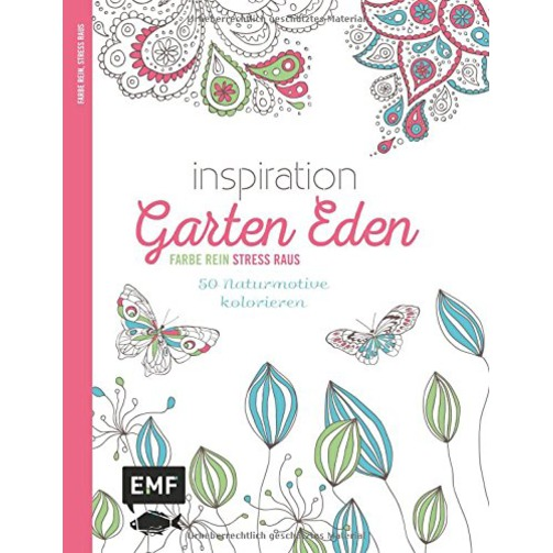 Inspiration Garten Eden (Ausmalbuch fuer Erwachsene)